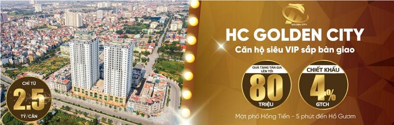 Chính sách mới nhất chung cư HC Golden City Long Biên