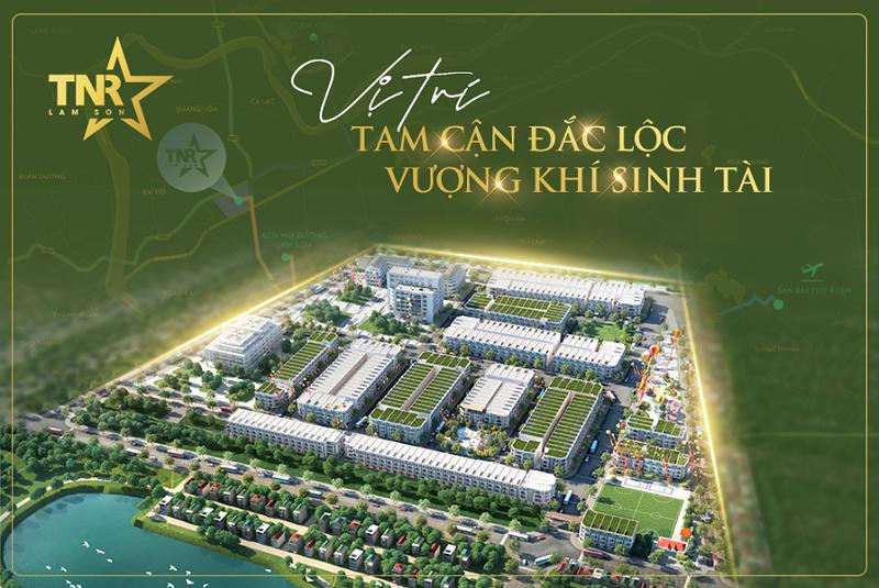 Vị trí đắc địa dự án TNR Lam Sơn Thanh Hóa