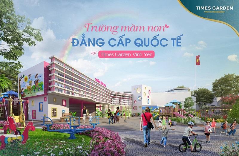 Tiện ích trường mầm non quốc tế tại KĐT Times Garden Nam Vĩnh Yên - Vĩnh Phúc